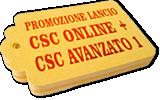 Promozione lancio CSC Online + CSC Avanzato 1