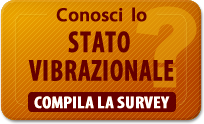 Conosci lo Stato Vibrazionale? Compila la survey